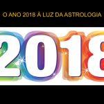 O Ano 2018 - à Luz da Astrologia